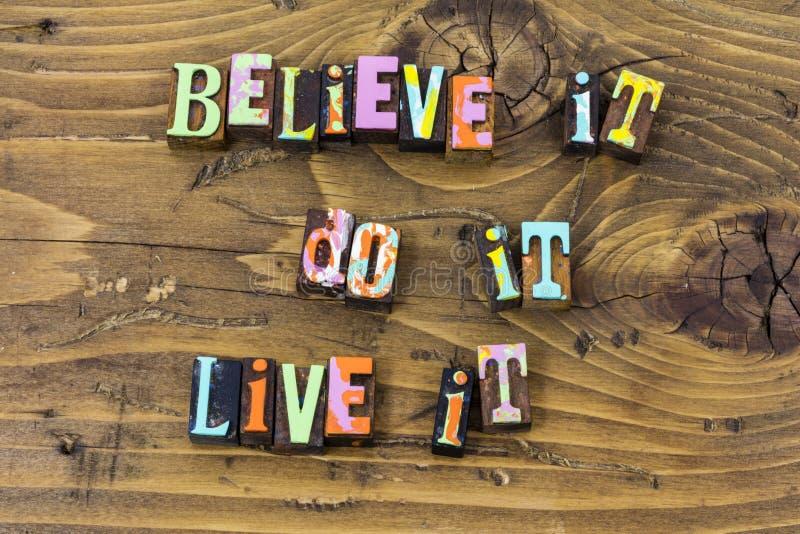 Believe faire la vie vivante d'aujourd'hui font avancer la copie de typographie illustration de vecteur