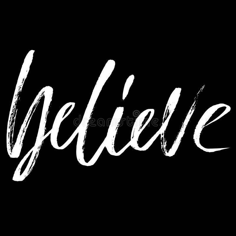 believe Hand gezeichnete Beschriftung Vektortypographiedesign Handgeschriebene Aufschrift stock abbildung