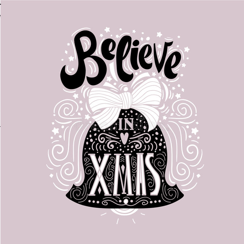 Free Believe In X Mas- Christmas Typographic Poster, Greeting Card, Print. Winter Holiday Saying.Hand Lettering Inside Christmas Bell. Stock Image - 79696971