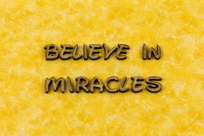 Believe miracle dream faith spiritual joy letterpress type stock photography