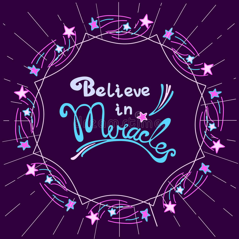 Believe in miracles stock illustration