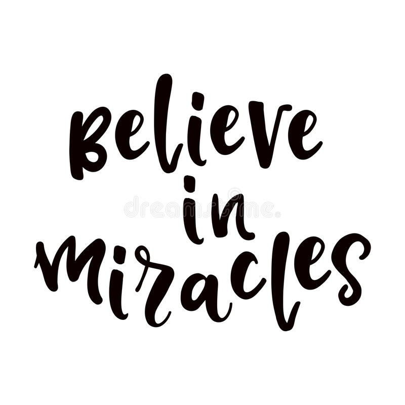 Believe in miracles poster vector illustration