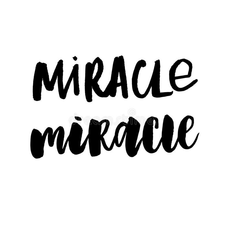 Believe in miracles quote print in vector royalty free illustration