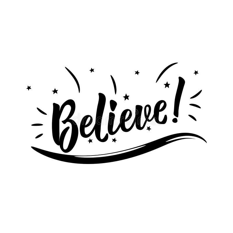 believe Positives bedruckbares Zeichen beschriftung Kalligraphievektorillustration stock abbildung