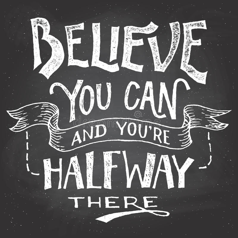 Believe you can motivation hand-lettering vector illustration