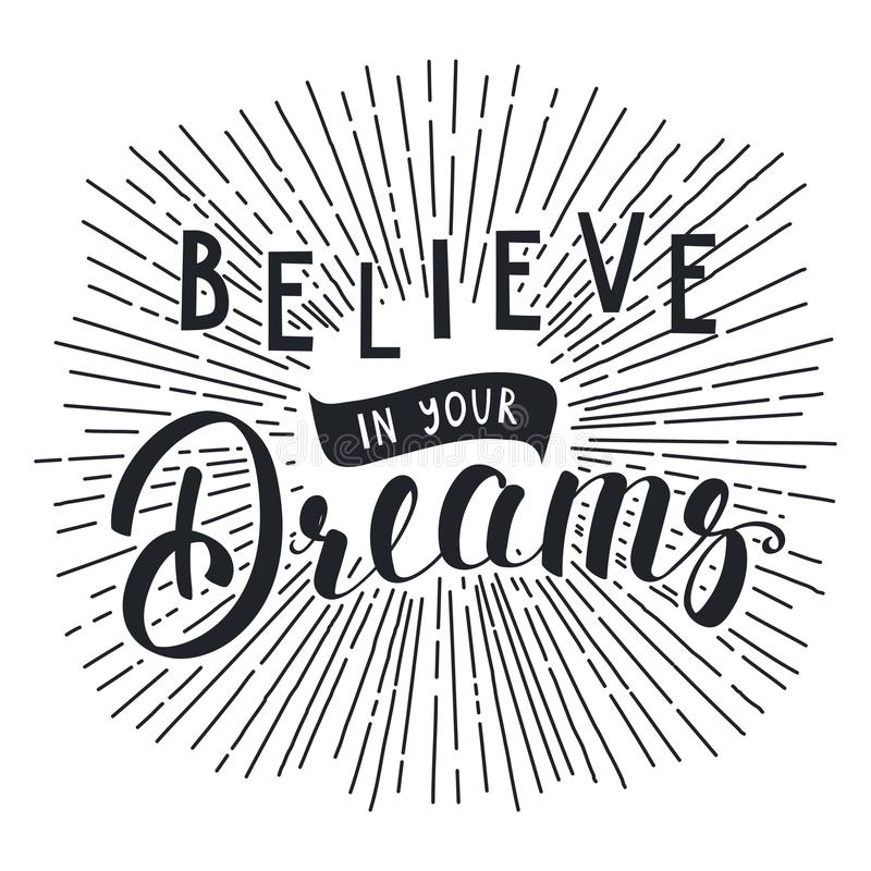 Believe your dreams lettering stock illustration
