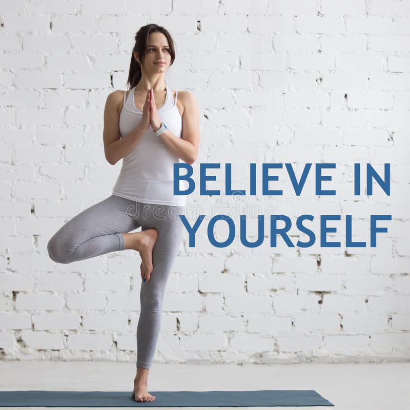 Believe in yourself stock photography
