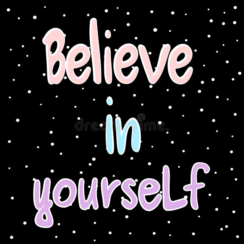 Believe In Yourself Hand Drawn Motivational Quote Card Colorful Vector  Illustration