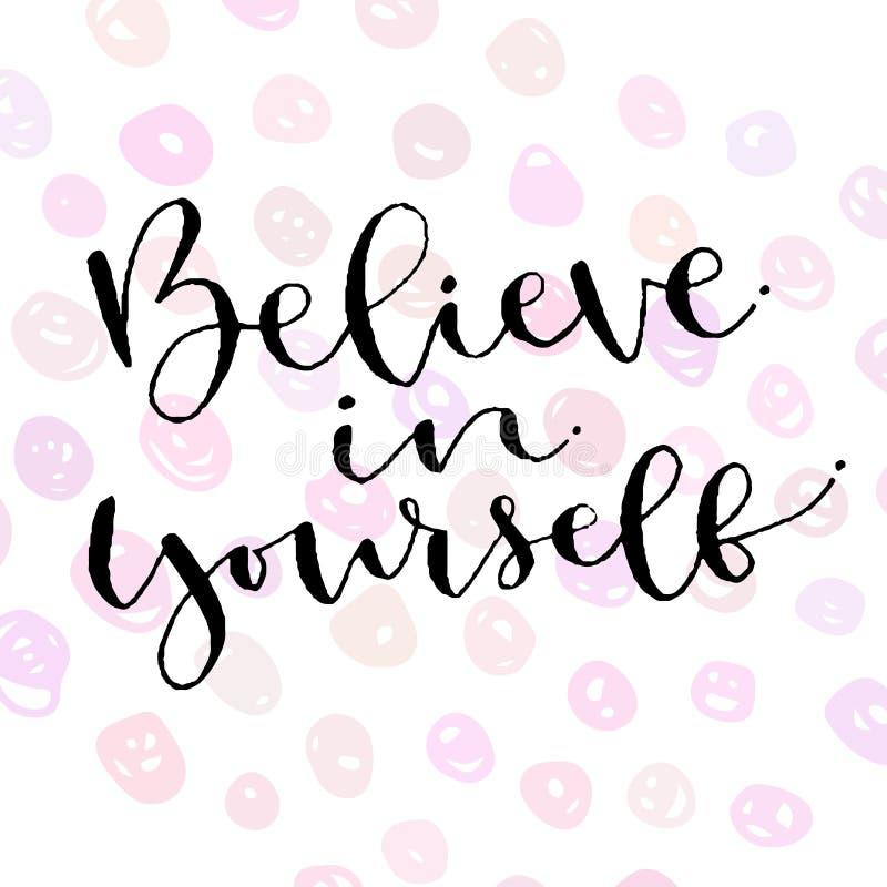 Download Believe In Yourself. Handwritten Greeting Card Design. Printable  Quote Template. Calligraphic Vector