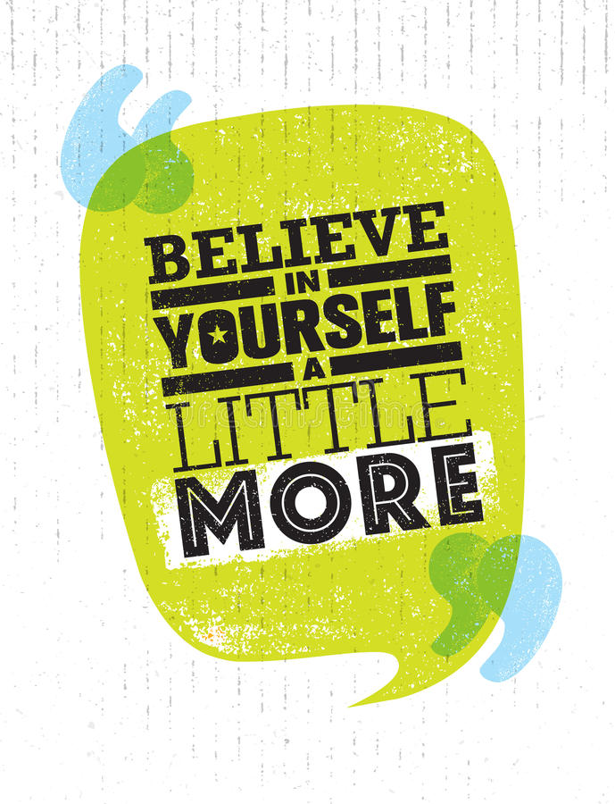 Believe in yourself a little more inspiring creative motivation download believe in yourself a little more inspiring creative motivation quote poster template vector solutioingenieria Image collections