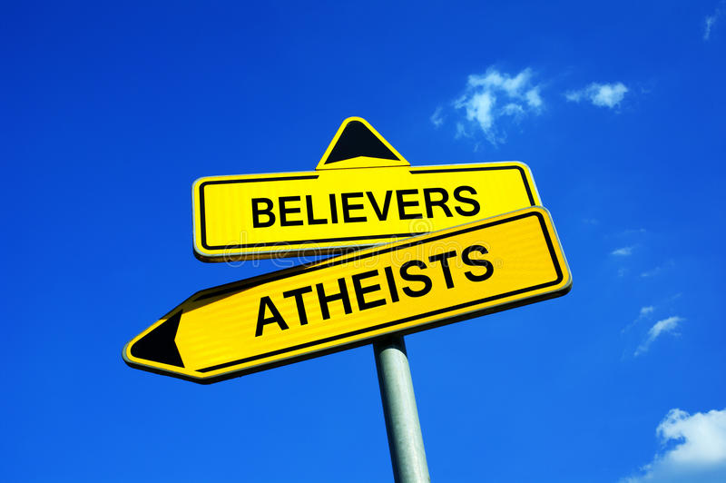Believers or atheists. Traffic sign with two options - Believers (Christians, Muslims, Jews, etc) or Atheists - decision to believe in god or in or godlessness royalty free stock photography