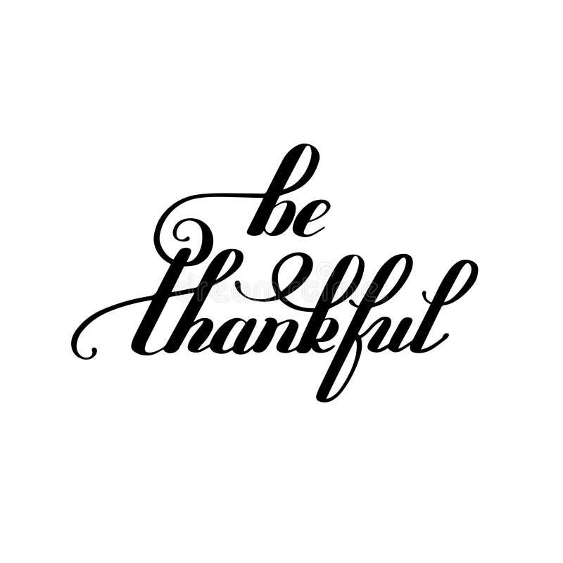 Ben dankbare zwart-witte met de hand geschreven het van letters voorzien inschrijving vector illustratie