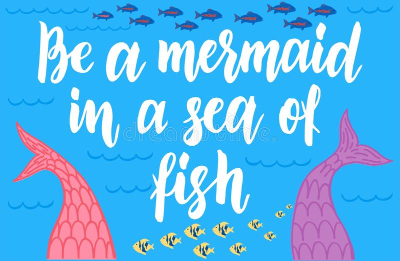 Ben een meermin in een overzees van vissen Meerminnen het van letters voorzien royalty-vrije illustratie