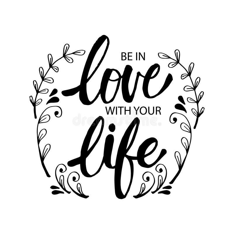Ben in liefde met uw leven stock illustratie