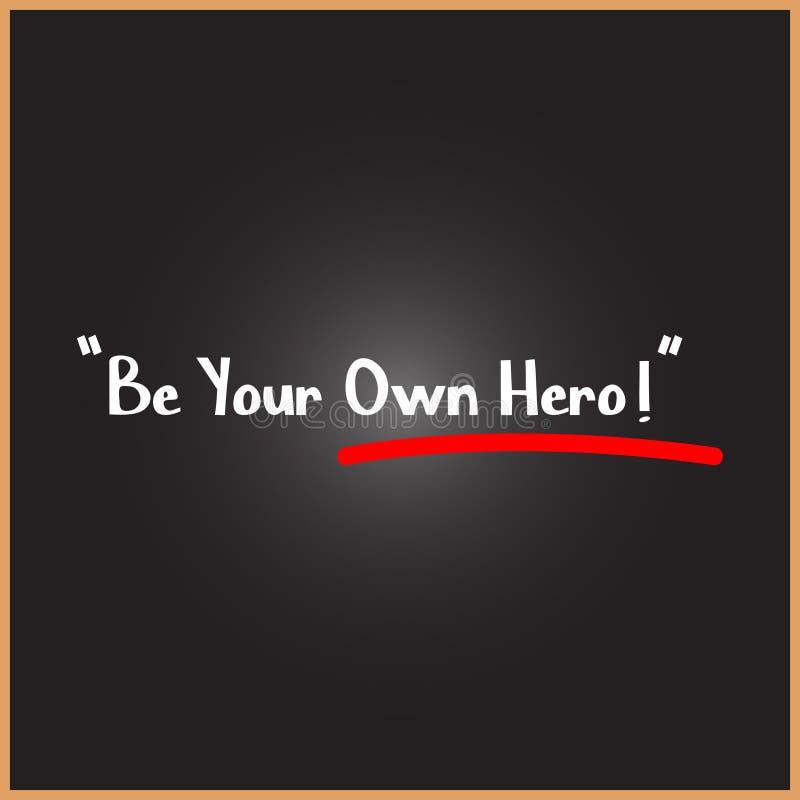 Ben Uw Eigen Heldenwoord op onderwijs, inspiratie en motivatieconcepten stock illustratie