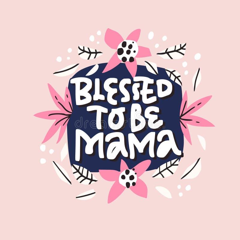 Bendecido para ser letras de la mamá en marco floral libre illustration