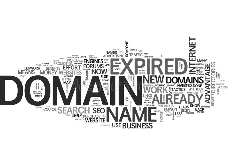 Benefit Of Expired Domains Word Cloud. BENEFIT OF EXPIRED DOMAINS TEXT WORD CLOUD CONCEPT royalty free illustration