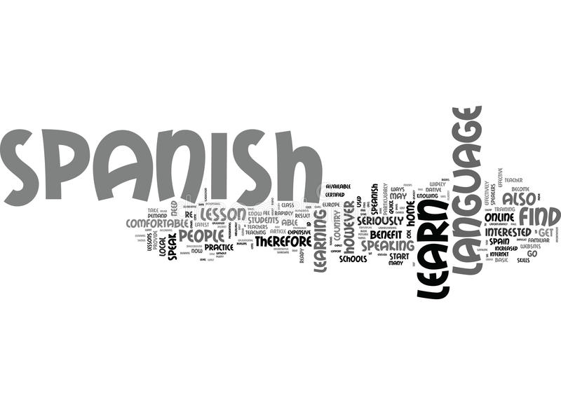 Benefit Of Learn Spanish Onlineword Cloud. BENEFIT OF LEARN SPANISH ONLINE TEXT WORD CLOUD CONCEPT stock illustration