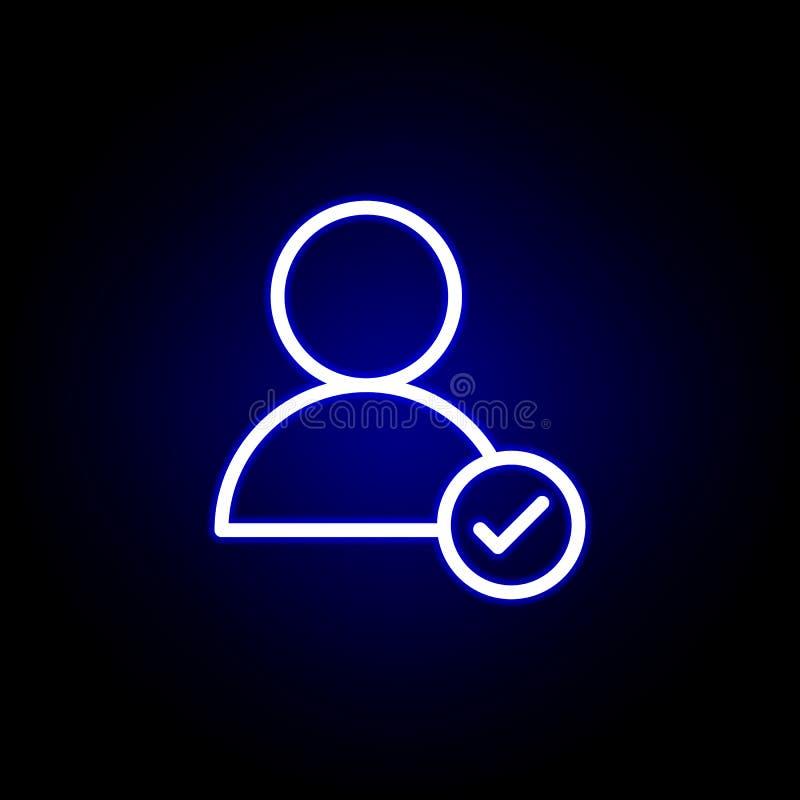 Benutzer, Häkchenikone in der Neonart Kann f?r Netz, Logo, mobiler App, UI, UX verwendet werden vektor abbildung