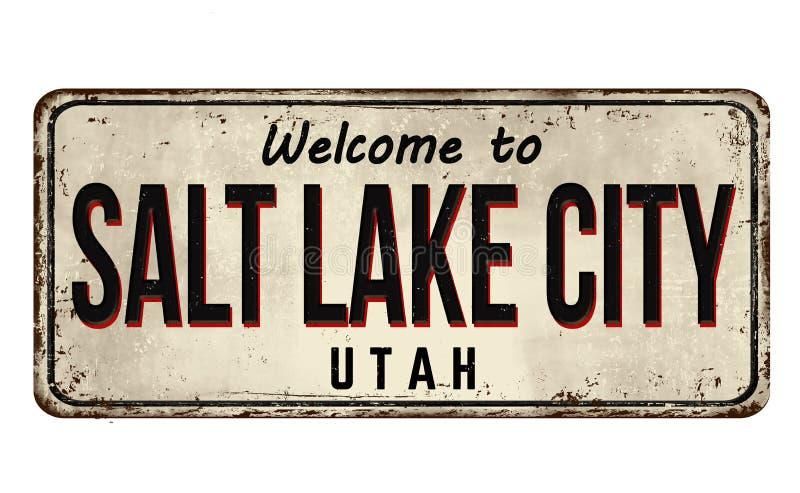 Benvenuto al segno arrugginito d'annata del metallo di Salt Lake City royalty illustrazione gratis