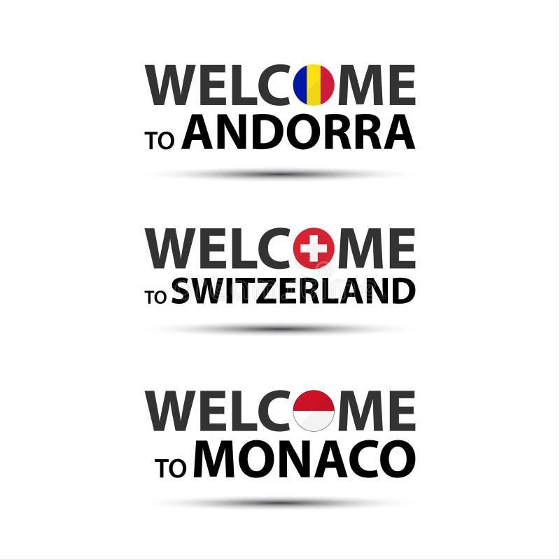Benvenuto in Andorra, benvenuto in Svizzera e benvenuto nel Monaco royalty illustrazione gratis