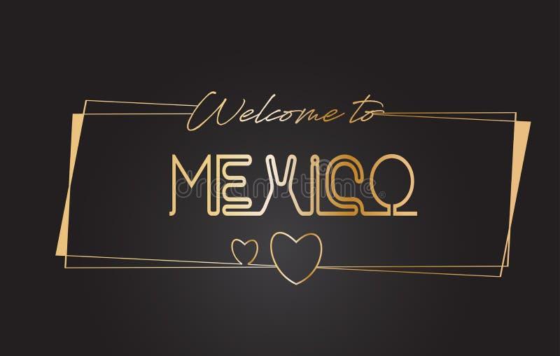 Benvenuto del Messico all'illustrazione d'iscrizione al neon di vettore di tipografia del testo dorato royalty illustrazione gratis