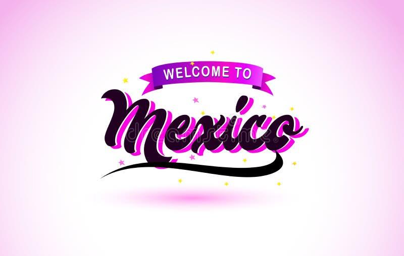 Benvenuto del Messico alla fonte scritta a mano del testo creativo con progettazione rosa porpora di colori illustrazione vettoriale