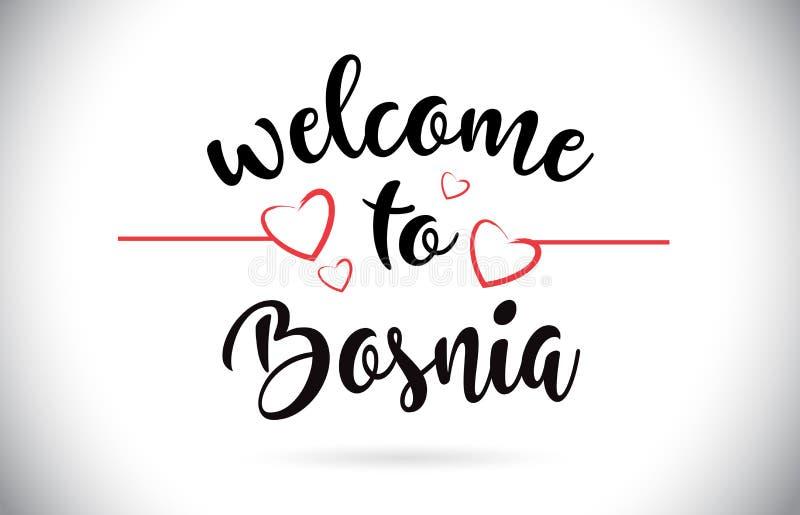 Benvenuto della Bosnia al testo di vettore del messaggio con i cuori rossi Illus di amore illustrazione di stock