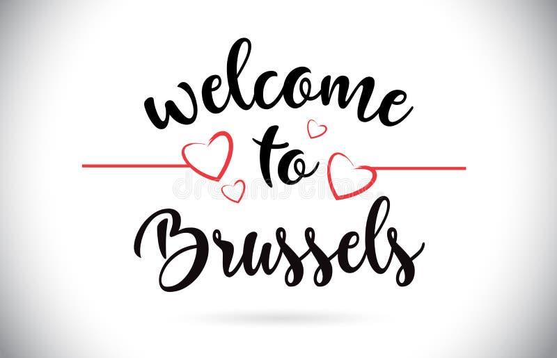 Benvenuto di Bruxelles al testo di vettore del messaggio con i cuori rossi di amore malati royalty illustrazione gratis