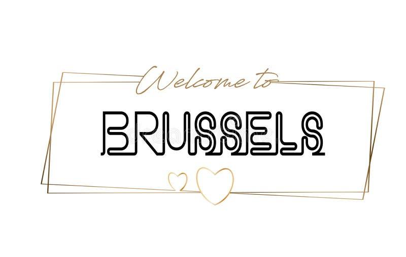 Benvenuto di Bruxelles per mandare un sms alla tipografia d'iscrizione al neon Parola per il logotype, distintivo, icona, cartoli illustrazione vettoriale