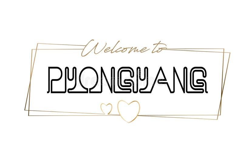 Benvenuto di Pyongyang per mandare un sms alla tipografia d'iscrizione al neon Parola per il logotype, distintivo, icona, cartoli royalty illustrazione gratis