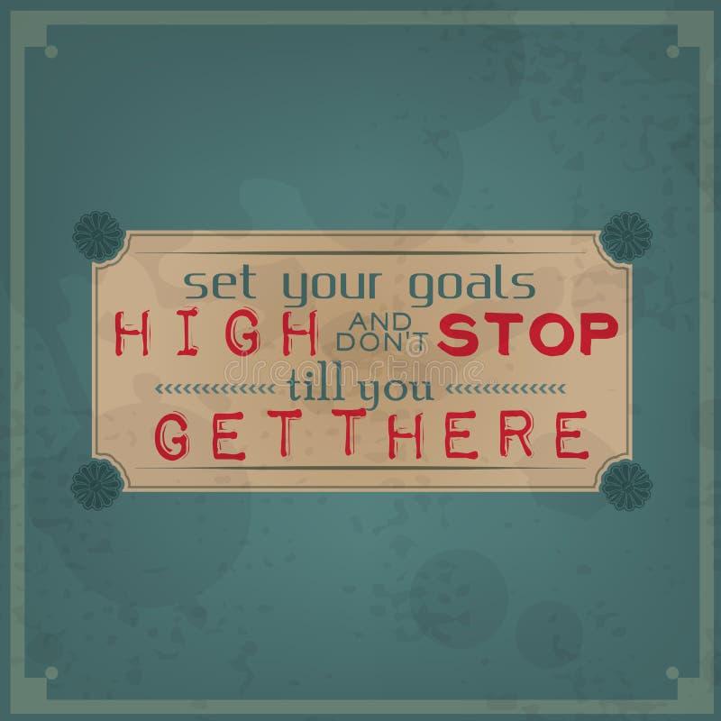 Bepaal uw hoge doelstellingen en houd niet op stock illustratie