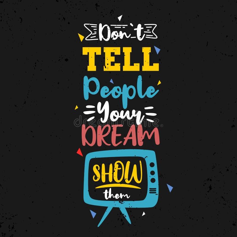Berätta inte folk din dröm, visar dem E Typograficitationstecken Vektorcitationstecken med mörk bakgrund stock illustrationer