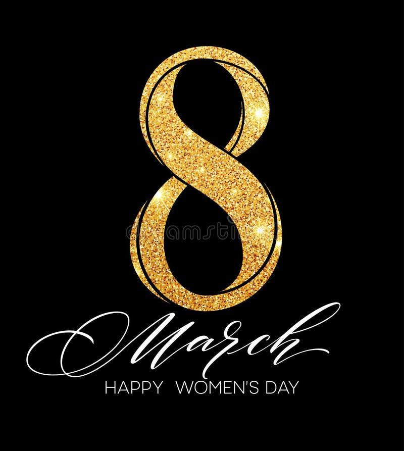 8 beröm för mars med symbol som åtta göras av guld- brusande, blänker Kvinnors design för dagbegrepp också vektor för coreldrawil royaltyfri illustrationer