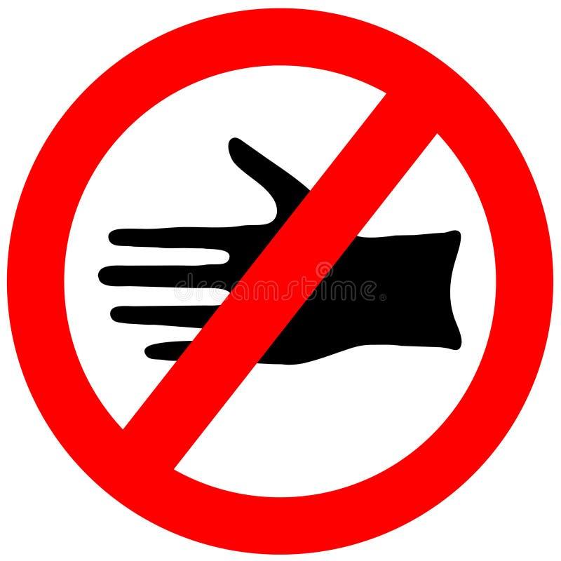 Berühren Sie nicht Zeichen stock abbildung