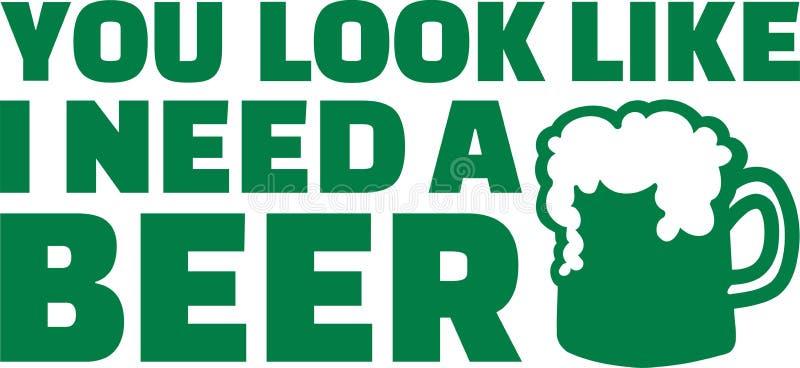 Bere di giorno del ` s di St Patrick - guardate come ho bisogno di una birra illustrazione vettoriale