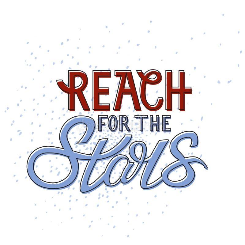 Bereik voor de sterren Hand het van letters voorzien royalty-vrije illustratie