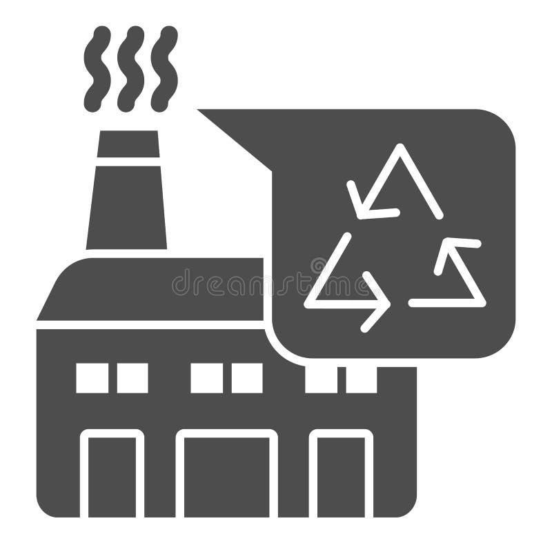 Bereiten Sie feste Ikone der Fabrik auf Betriebsvektorillustration lokalisiert auf Wei? Wiederverwertung des Industrie Glyph-Arte vektor abbildung
