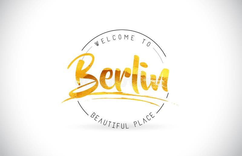 Berlin powitanie Formułować tekst z Ręcznie pisany chrzcielnicą i Złotym Tex ilustracja wektor