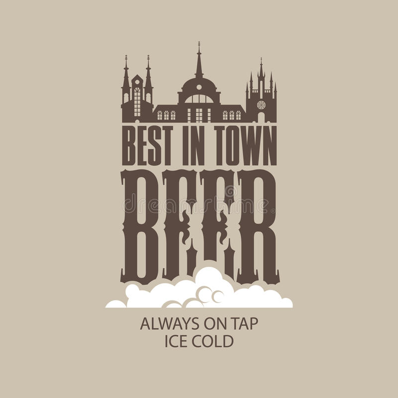 Download Best Beer In The Town Royalty Free Stock Photo - Image: 31022835