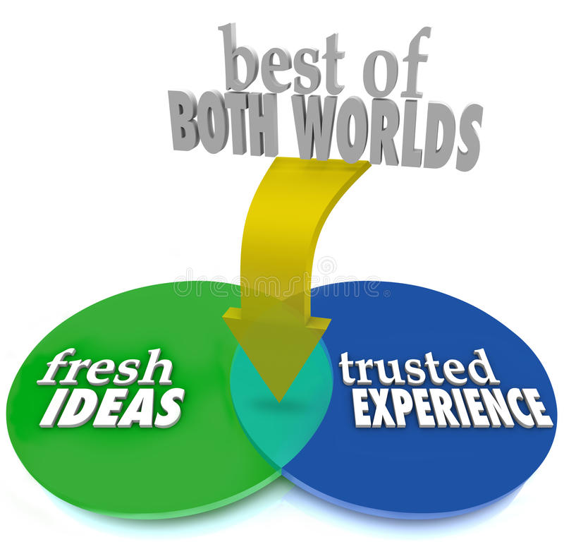 Best of Both Worlds Fresh Ideas Trusted Experience stock illustration