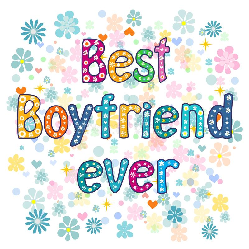 Best boyfriend ever - Greeting card. stock illustration