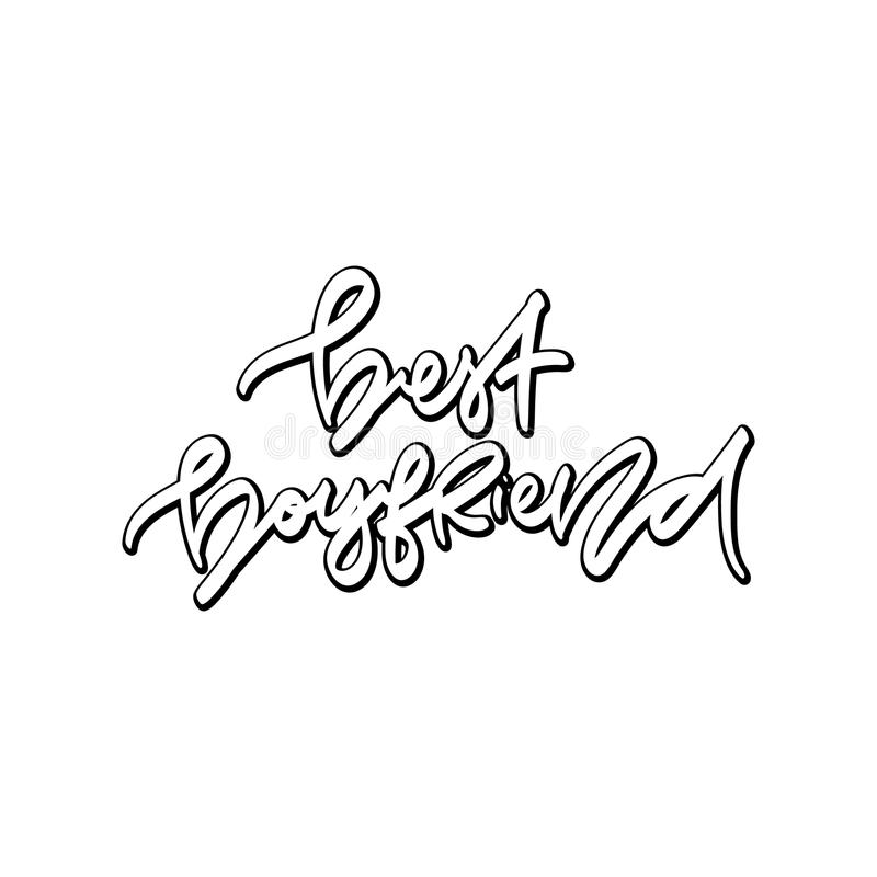 Best boyfriend. Hand drawn lettering. stock illustration