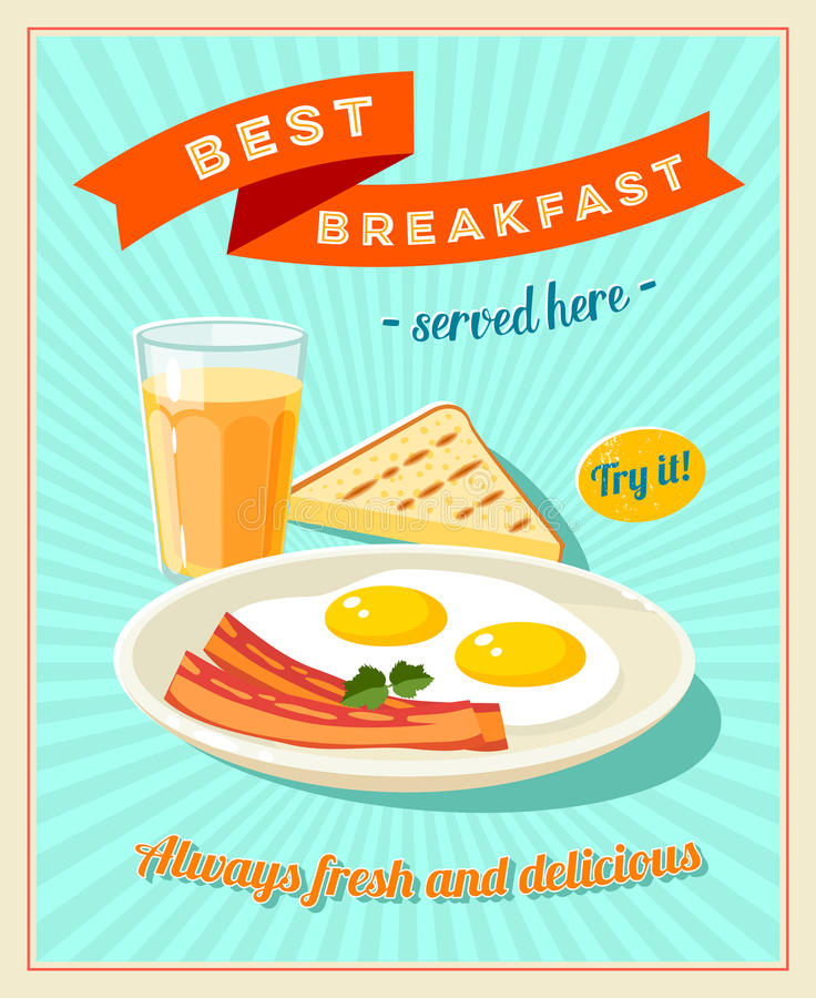 Best breakfast - vintage restaurant sign. Retro styled poster with fried eggs, slices of bacon, toast and glass of orange juice. vector illustration