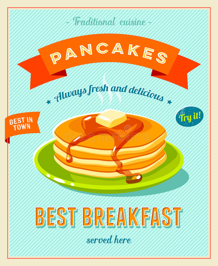 Best breakfast - vintage restaurant sign. Retro styled poster with pile of best in town pancakes with butter and maple syrup. Vector illustration, eps10 royalty free illustration