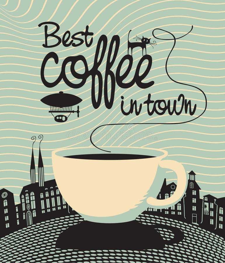 Best coffee in town vector illustration