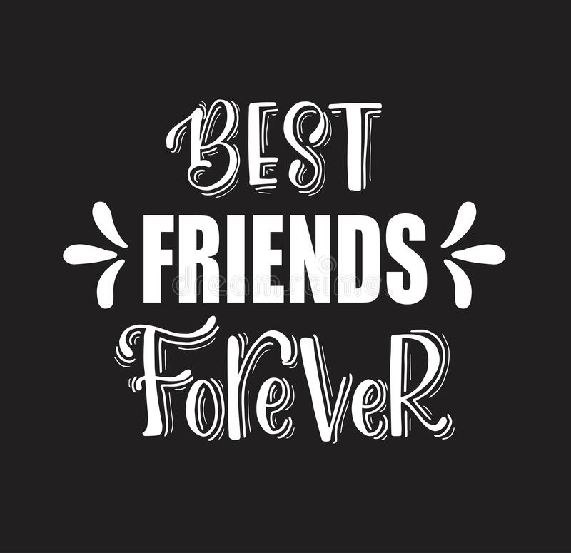 Best Friends Forever Hand Lettering Motivational Quotes Stock Illustration Illustration Of Decoration Abstract 174168613 Friendship can happen to anyone of any age. hand lettering motivational quotes