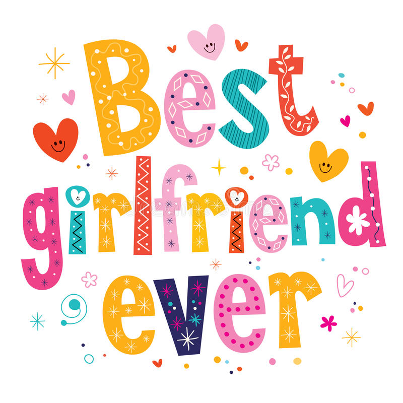 Best girlfriend ever. Decorative type lettering design royalty free illustration