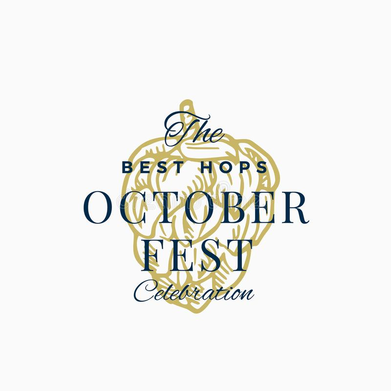Best Hops Octoberfest Celebration Abstract Vector Sign, Symbol or Logo Template. Hand Drawn Hop with Classic Typography. Vintage Beer Emblem or Label. Isolated royalty free illustration