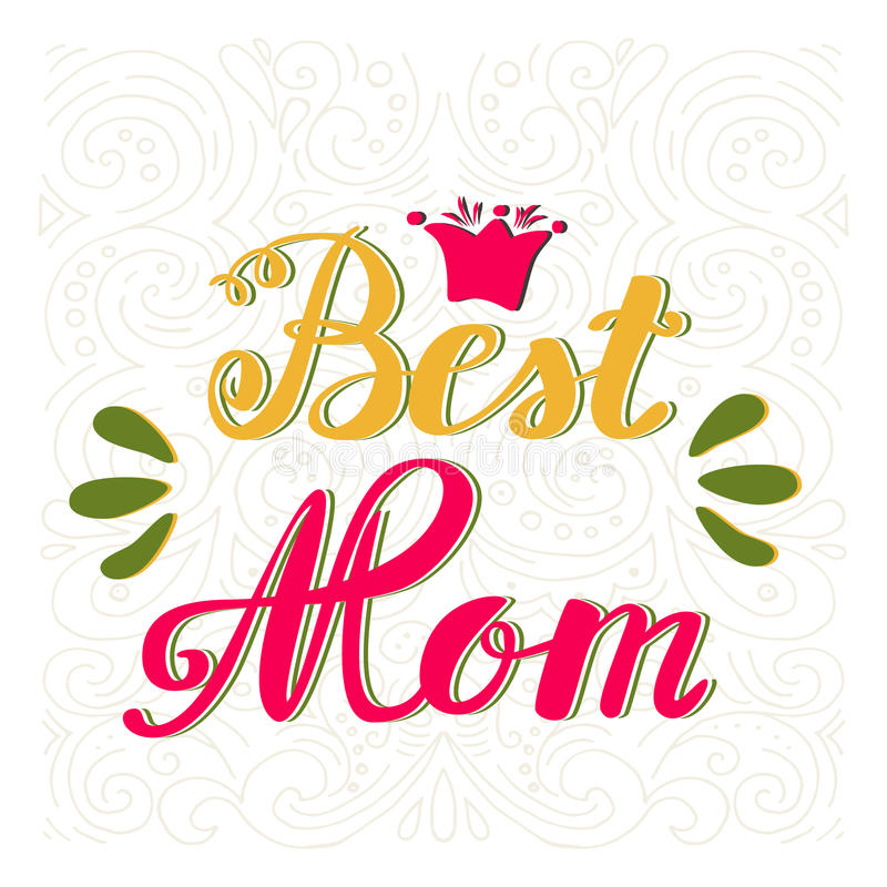 Best Mom. Greeting Card Mother's Day. Hand Lettering, Greeting ...